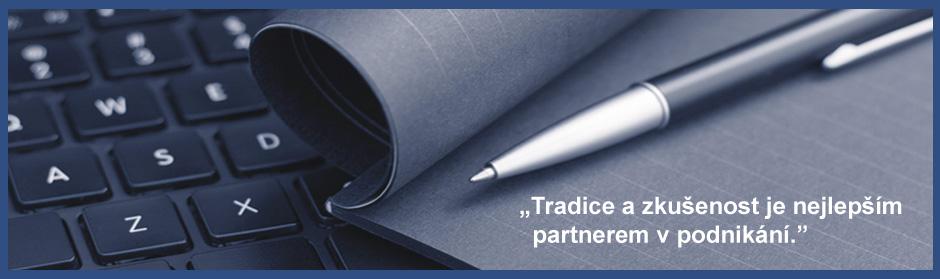 Tradice a zkušenost je nejlepším partnerem v podnikání.